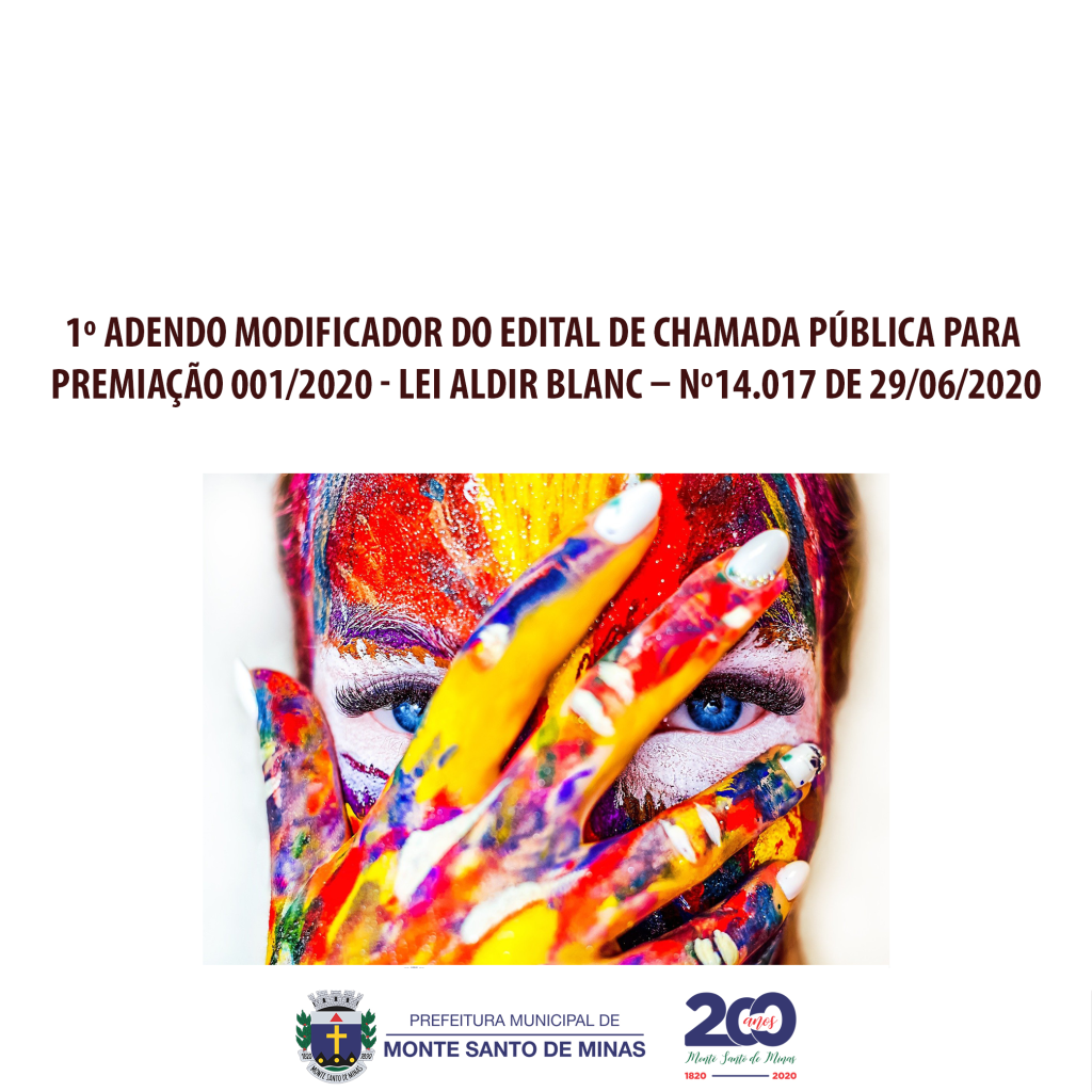 1º Adendo modificador do edital de chamada pública para premiação 001-2020 – Lei aldir Blanc – nº 14.017 de 29-06-2020