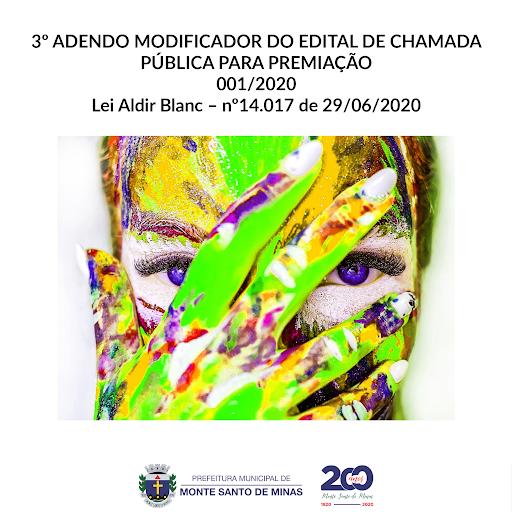 3º Adendo modificador do edital de chamada pública para premiação 001-2020 – Lei Aldir Blanc – nº 14.017 de 29-06-2020