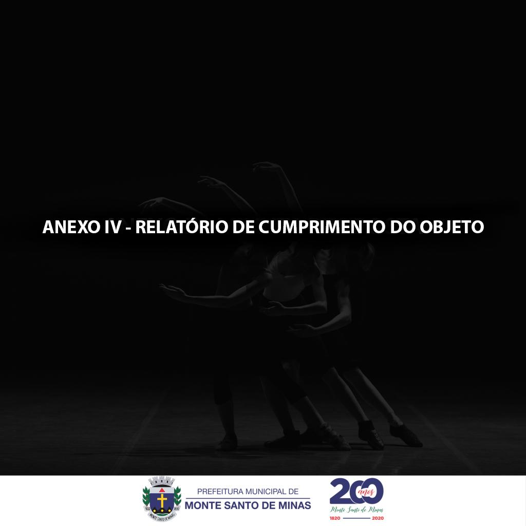 ANEXO-IV—RELATÓRIO-DE-CUMPRIMENTO-DO-OBJETO