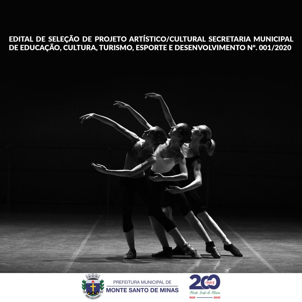 EDITAL DE SELEÇÃO DE PROJETO ARTÍSTICOCULTURAL SECRETARIA MUNICIPAL DE EDUCAÇÃO, CULTURA, TURISMO, ESPORTE E DESENVOLVIMENTO Nº 001-2020